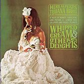 whipped cream and other delights by Herb Alpert