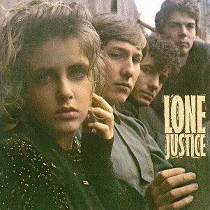 A rodar XVIII - Página 6 Lone_justice_debut_album
