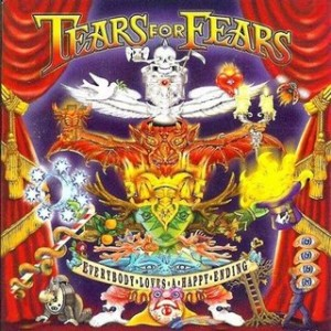 tears_for_fears_everybody_loves_a_happy_ending