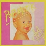 Pop Muzik by M is a 1979 one-hit wonder