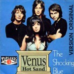 Venus by Shocking Blue is a 1970 one-hit wonder