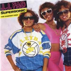 Supersonic by J.J. Fad is a 1988 one-hit wonder