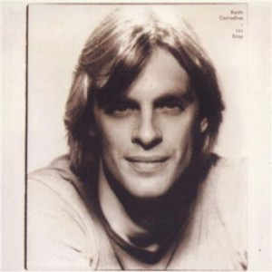 """I'm Easy by Keith Carradine feautures the Academy Award-winning song """"I'm Easy"""""""