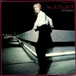 City Nights by Nick Gilder featured Hot Child in the City, a one-hit wonder