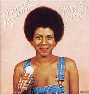 Perfect Angel by Minnie Ripperton features Loving You, a 1975 one-hit wonder