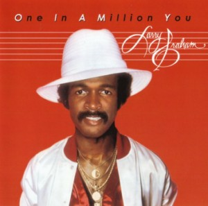 http://toponehitwonders.com/wp-content/uploads/2011/04/larry-graham-One-In-A-Million-You.jpg