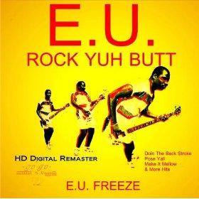"""Rock Yuh Butt by E.U. featured """"Da Butt"""" a hip-hop one-hit wonder"""