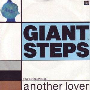 Another Lover by Giant Steps is a 1988 one-hit wonder