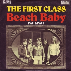 Beach Baby by First Class is a 1974 one-hit wonder
