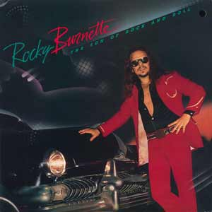 The Son of Rock and Roll by Rocky Burnette featured Tired of Toeing the Line, a 1980 one-hit wonder