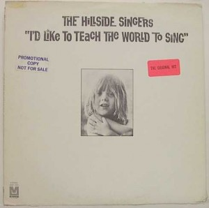 I'd Like To Teach The World To Sing (In Perfect Harmony) – The Hillside Singers