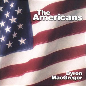 The Americans – Byron MacGregor