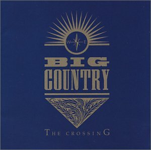 In a Big Country – Big Country