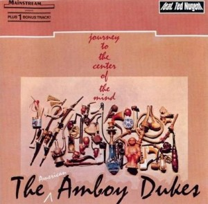 Journey to the Center of Your Mind – The Amboy Dukes