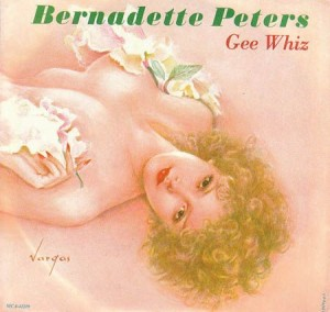Gee Whiz by Bernadette Peters