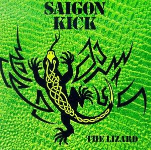 Lizard by Saigon Kick