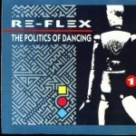 The Politics of Dancing – Re-Flex